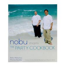 Nobu Miami - The Party Cookbook