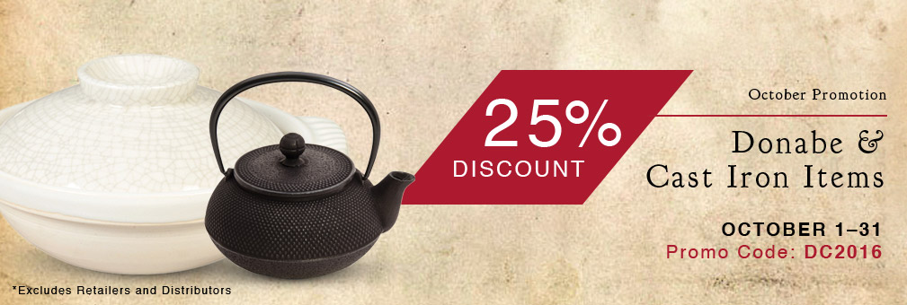 25% Off Donabe and Cast Iron Items