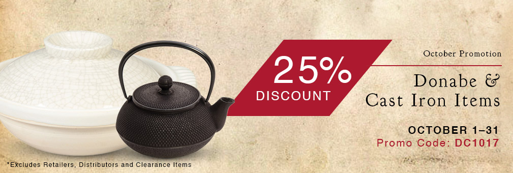 25% Off Donabe & Cast Iron Items