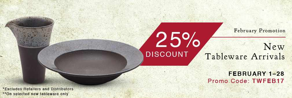 25% Off New Tableware Arrivals