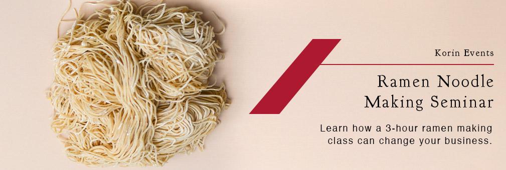 Ramen Noodle Making Seminar